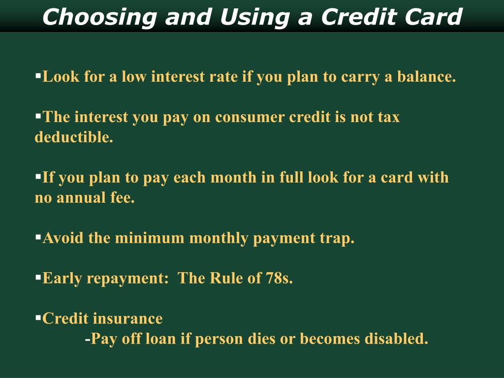 Choosing and Using a Credit Card