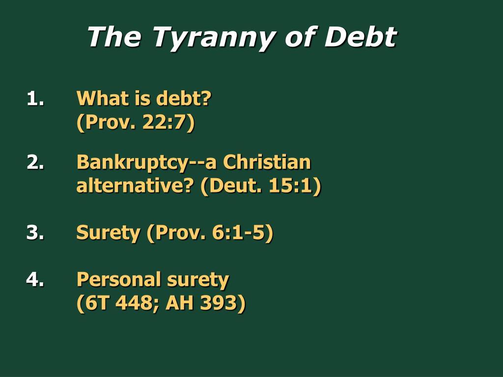 The Tyranny of Debt