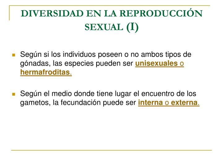 DIVERSIDAD EN LA REPRODUCCIÓN SEXUAL
