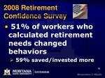 2008 retirement confidence survey