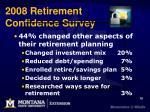 2008 retirement confidence survey19