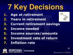 7 key decisions
