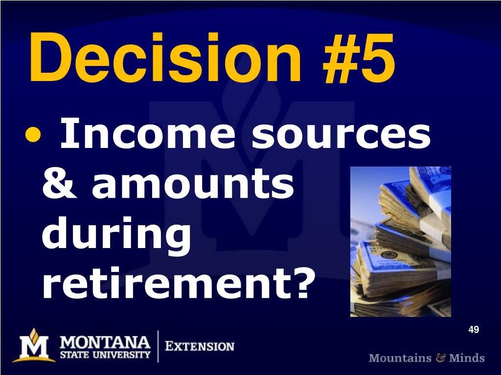Decision #5