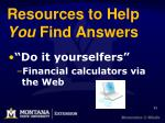 resources to help you find answers