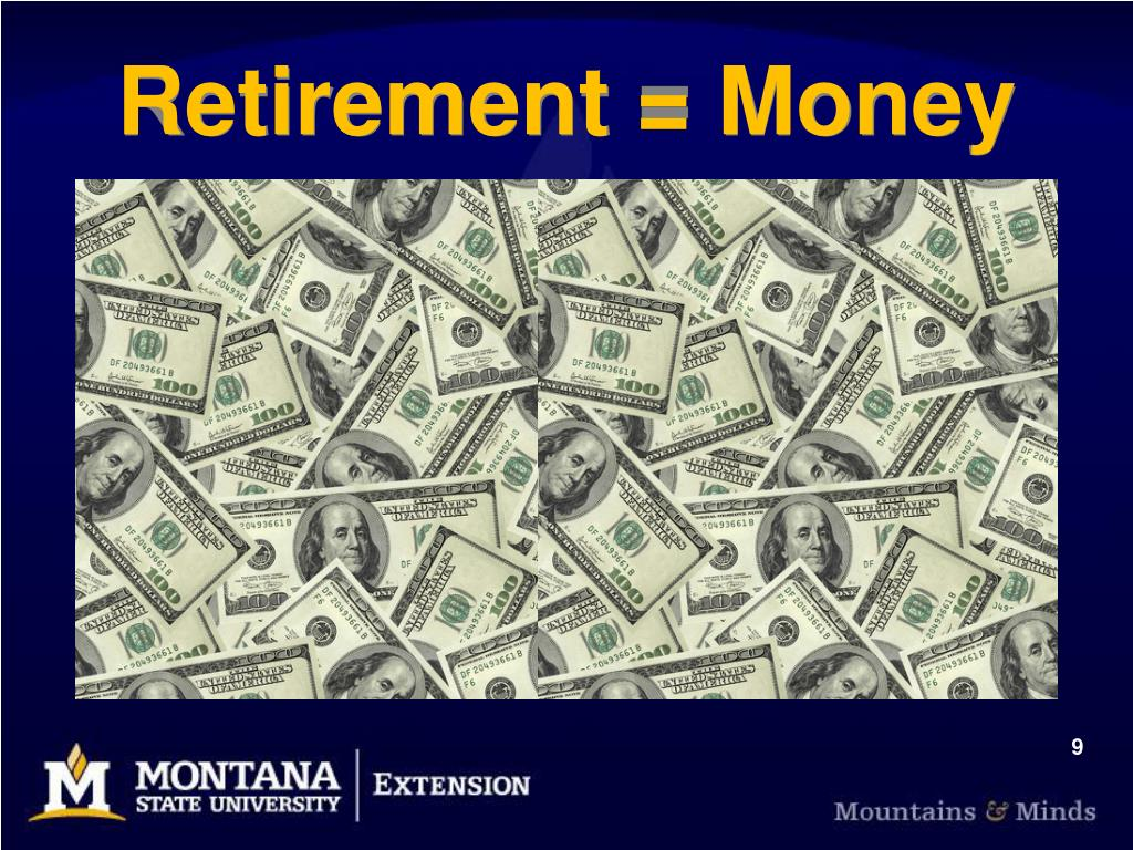 Retirement = Money