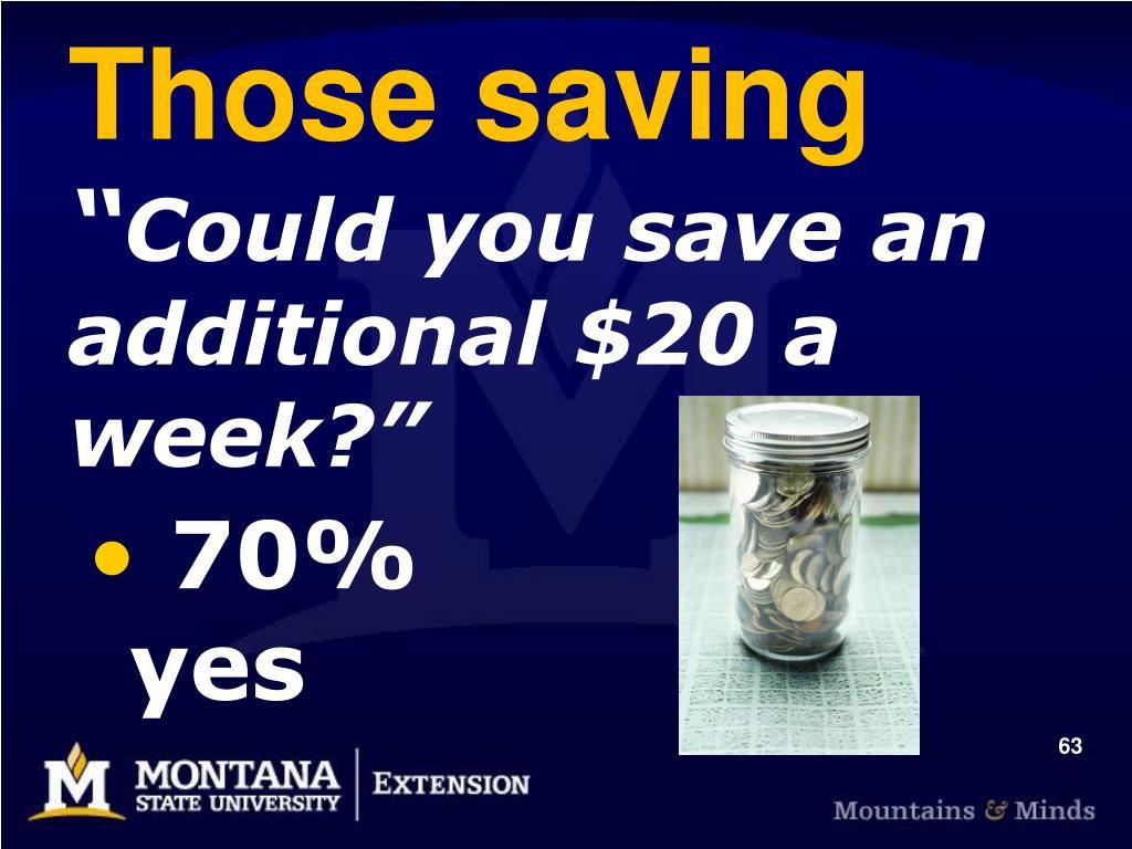 Those saving