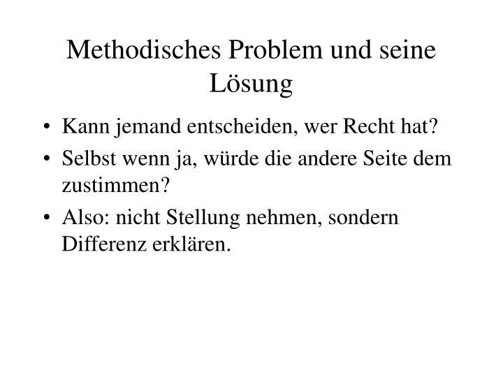 Methodisches Problem und seine Lsung