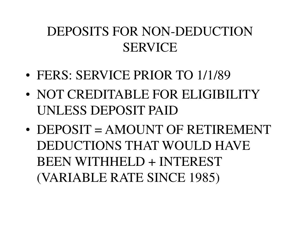 DEPOSITS FOR NON-DEDUCTION SERVICE