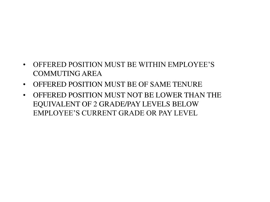 OFFERED POSITION MUST BE WITHIN EMPLOYEE'S COMMUTING AREA