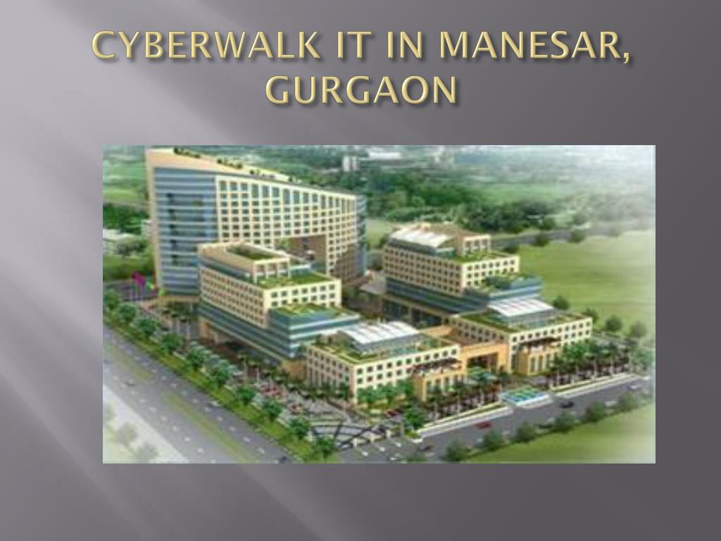 CYBERWALK IT IN MANESAR, GURGAON
