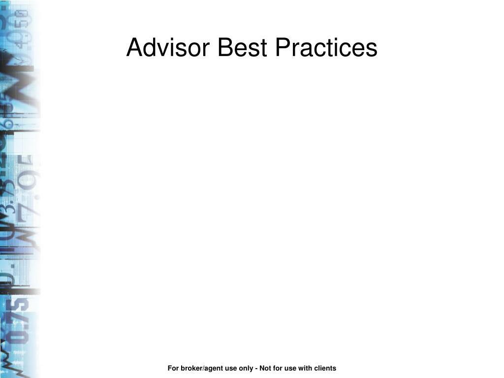 Advisor Best Practices