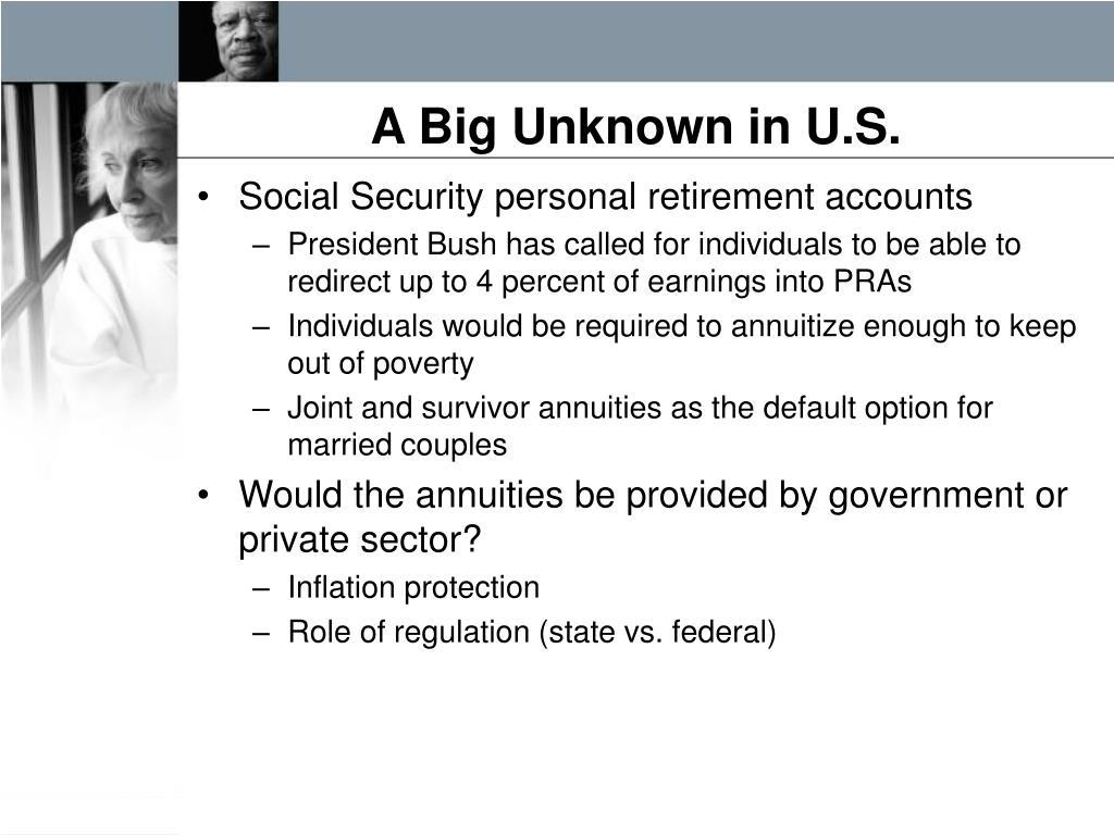A Big Unknown in U.S.