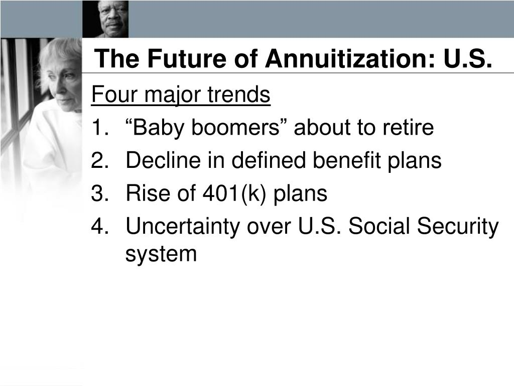 The Future of Annuitization: U.S.