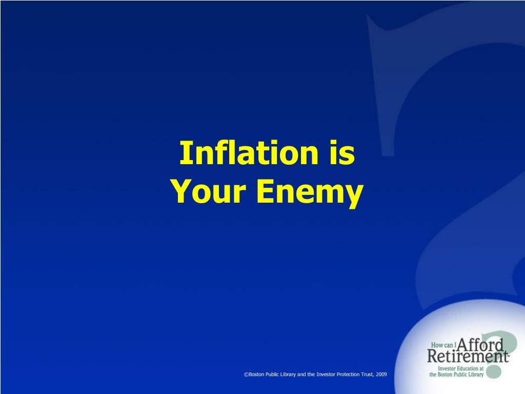 Inflation is