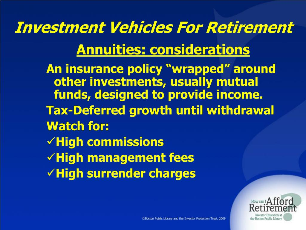 Investment Vehicles For Retirement