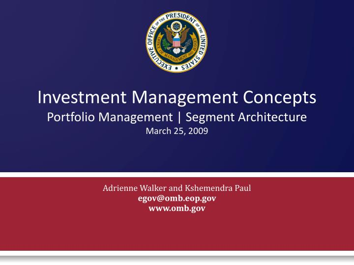 Investment management concepts portfolio management segment architecture march 25 2009