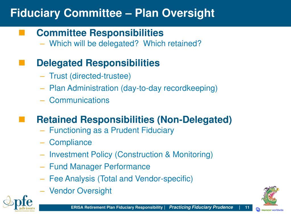Fiduciary Committee – Plan Oversight