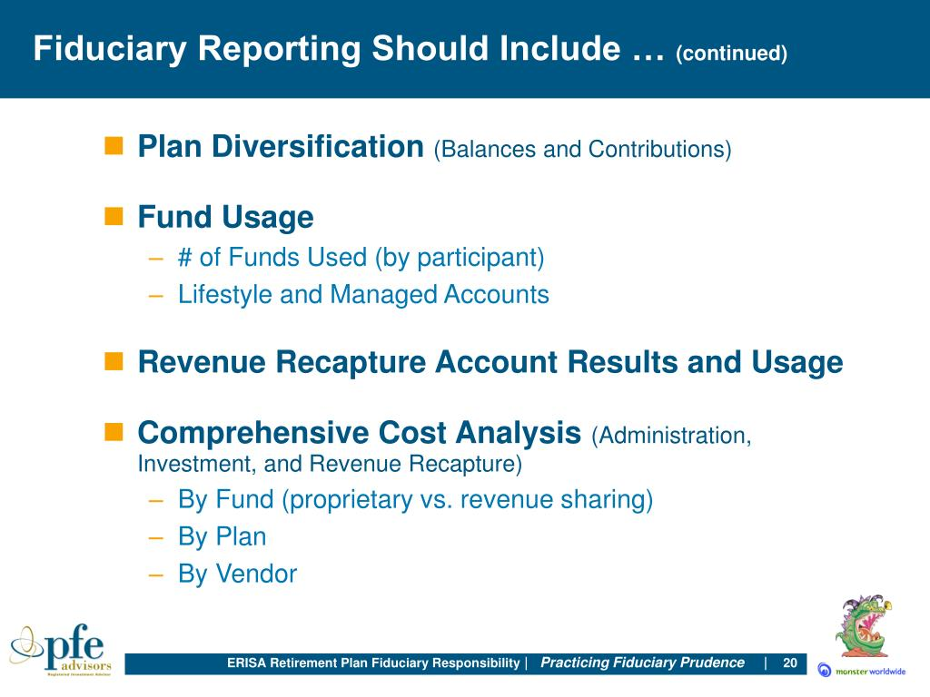 Fiduciary Reporting Should Include …