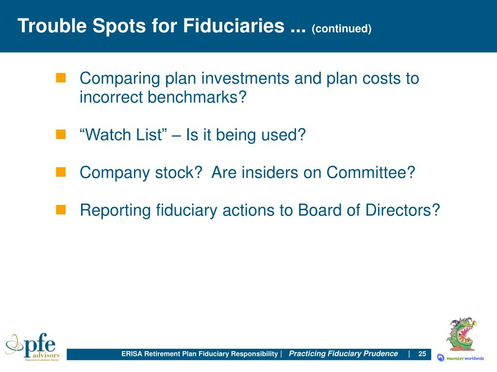 Trouble Spots for Fiduciaries ...