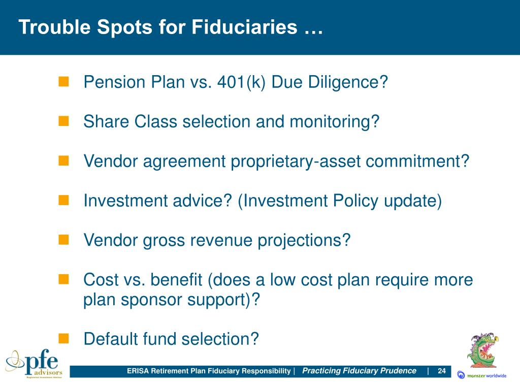 Trouble Spots for Fiduciaries …