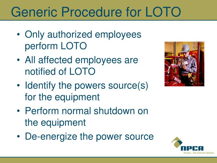 Generic Procedure for LOTO