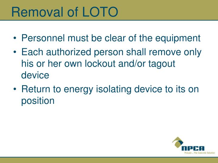 Removal of LOTO