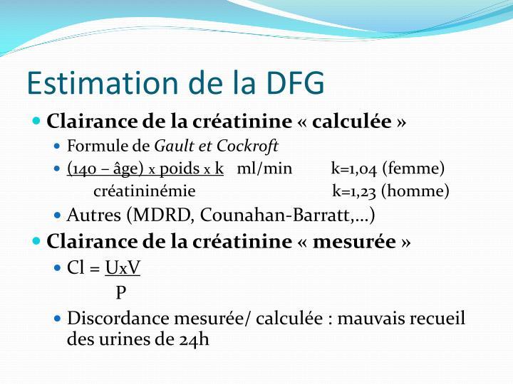 Estimation de la DFG