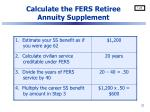 calculate the fers retiree annuity supplement