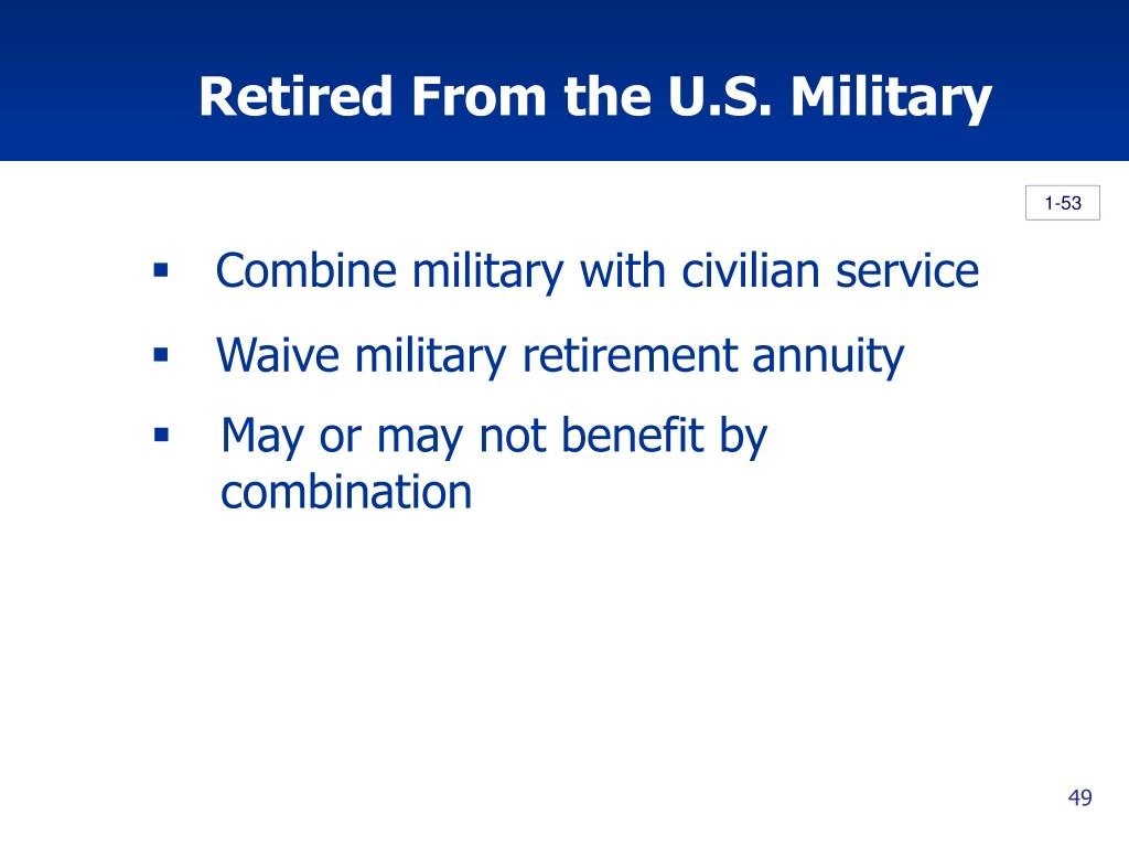 Retired From the U.S. Military