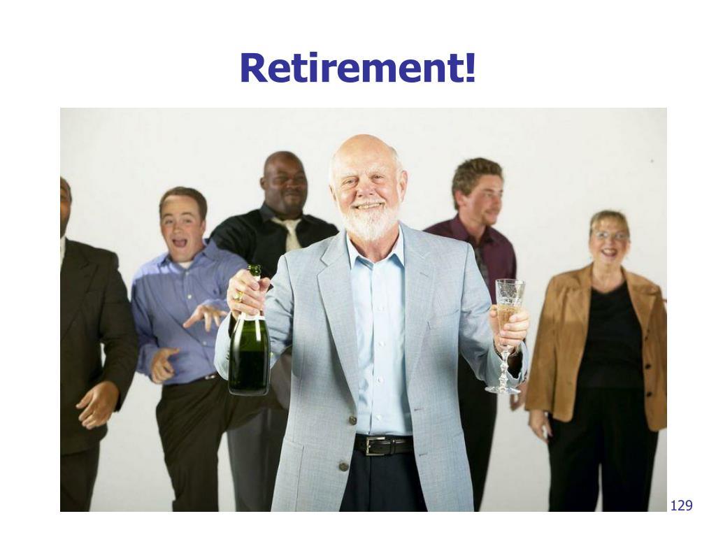 Retirement!