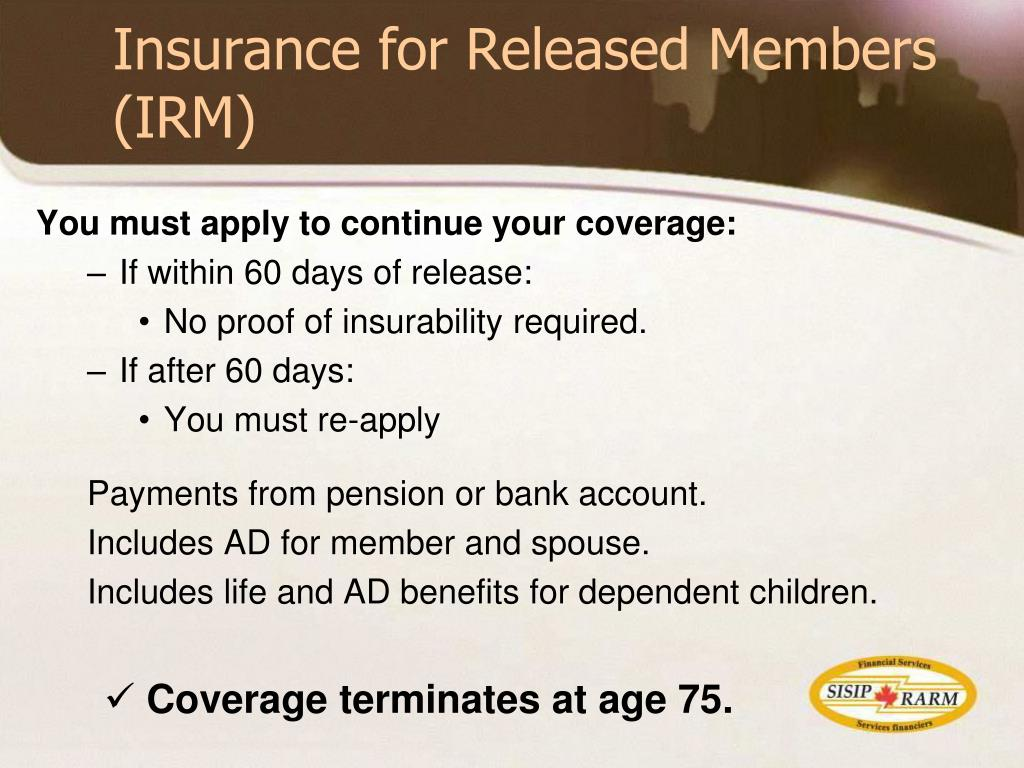 Insurance for Released Members (IRM)
