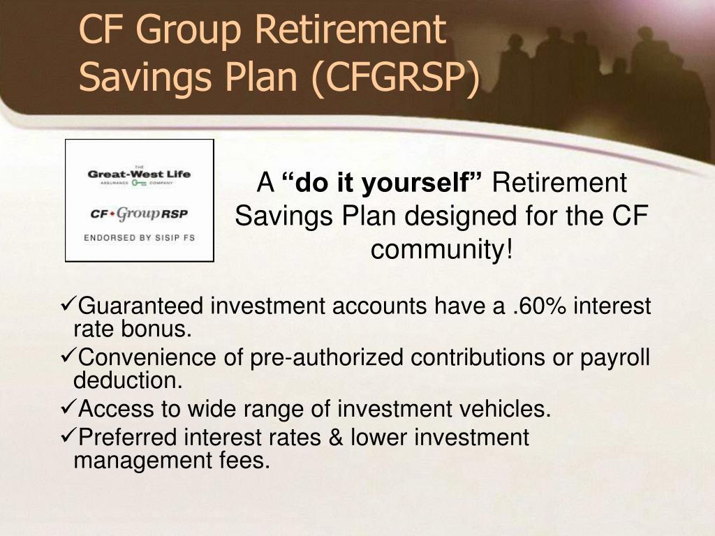 CF Group Retirement Savings Plan (CFGRSP)