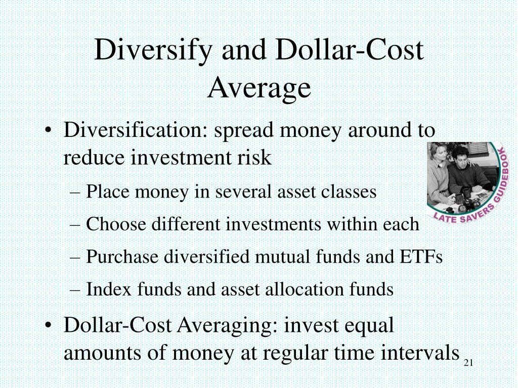 Diversify and Dollar-Cost Average