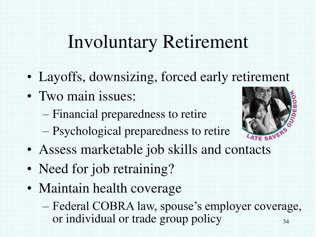 Involuntary Retirement