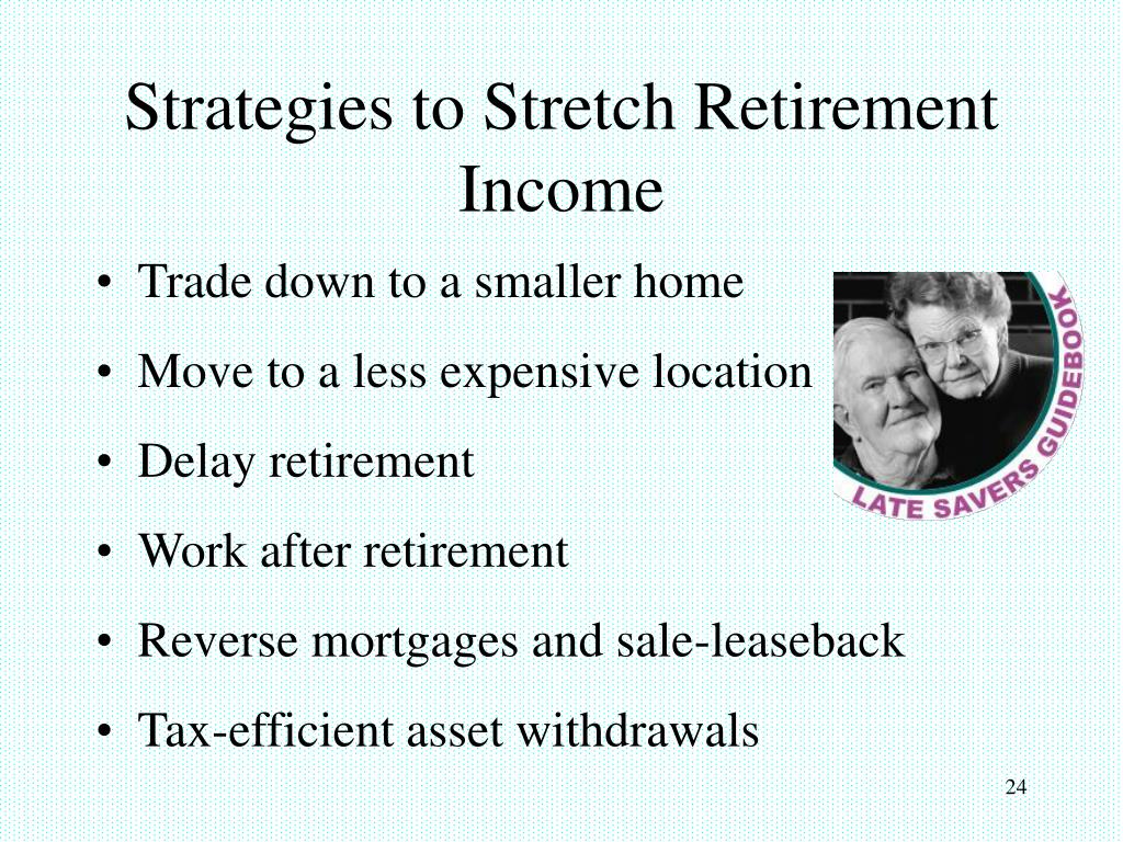 Strategies to Stretch Retirement Income