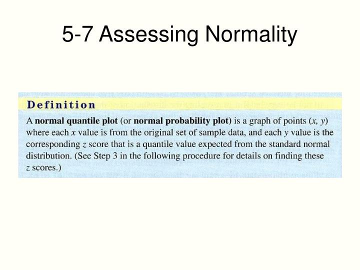 5-7 Assessing Normality