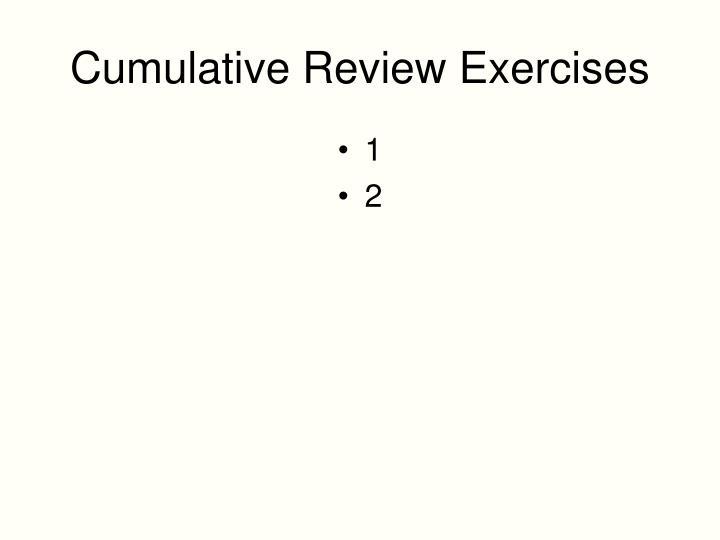 Cumulative Review Exercises