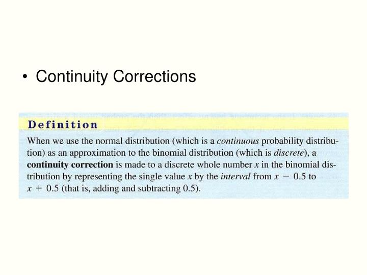 Continuity Corrections
