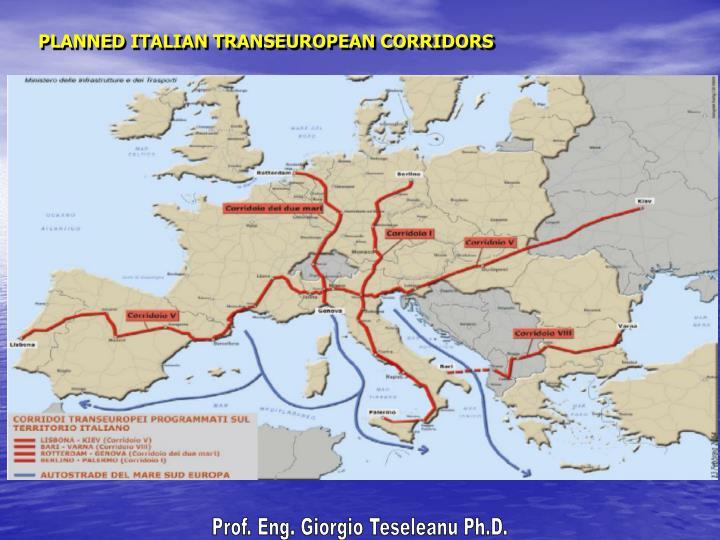 PLANNED ITALIAN TRANSEUROPEAN CORRIDORS