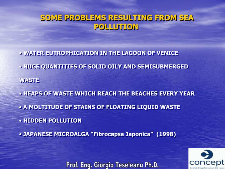 SOME PROBLEMS RESULTING FROM SEA POLLUTION