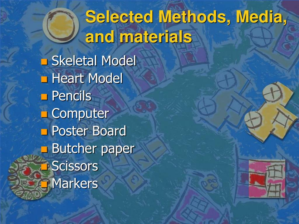 Selected Methods, Media, and materials