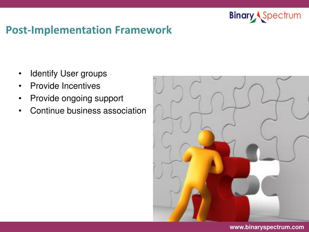 Post-Implementation Framework