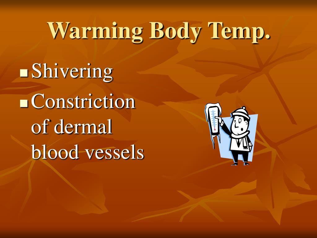 Warming Body Temp.