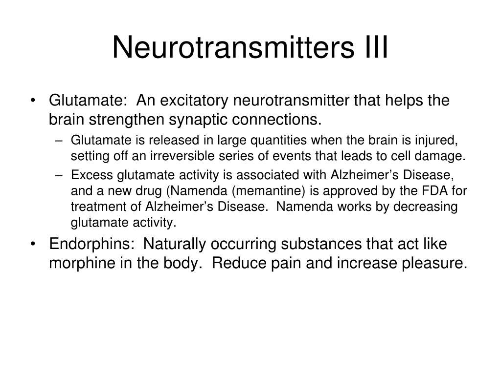 Neurotransmitters III