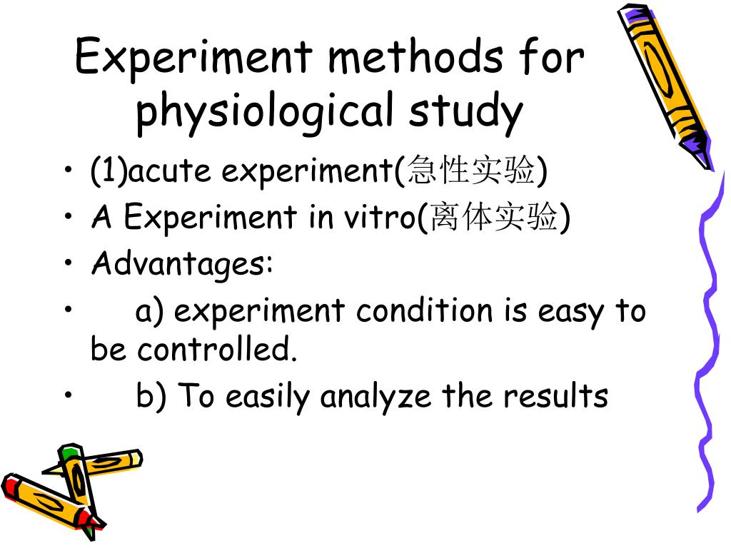 Experiment methods for physiological study