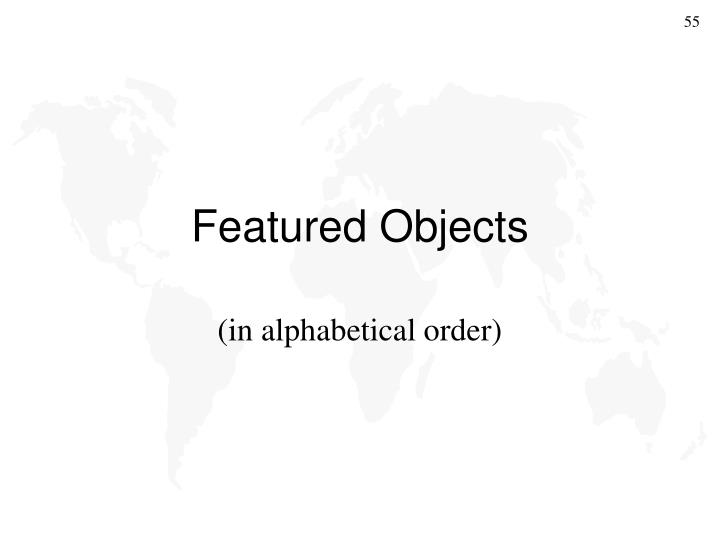 Featured Objects