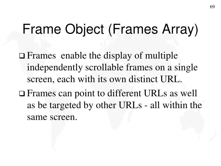 Frame Object (Frames Array)