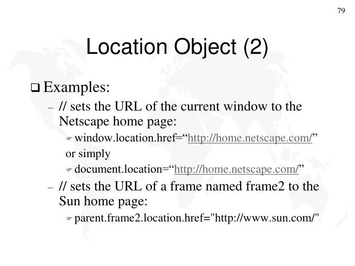 Location Object (2)