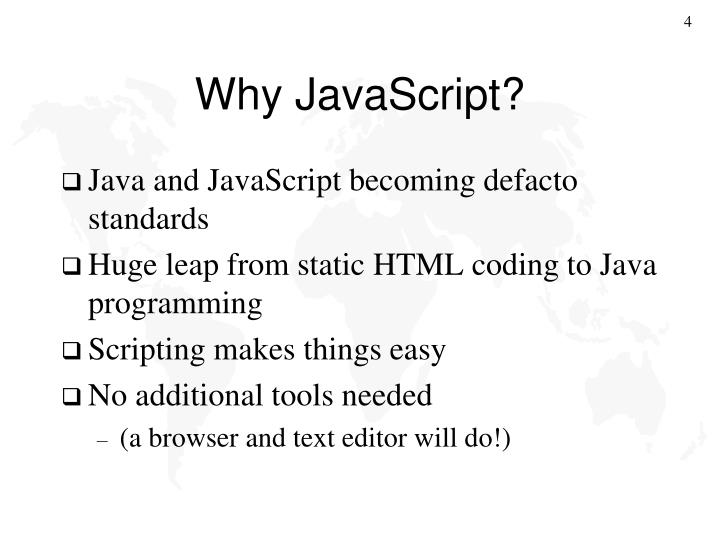 Why JavaScript?