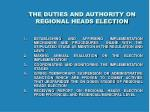 the duties and authority on regional heads election